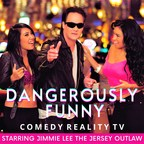 Jimmie Lee – The Jersey Outlaw Has The Cure For Covid with Comedy TV Show, Dangerously Funny
